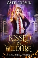 Kissed by Wildfire, Coming 6/6/2019! – CATE CORVIN